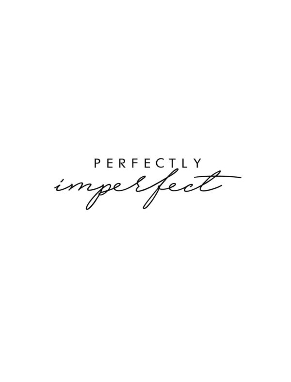Lámina Frase Perfectly Imperfect