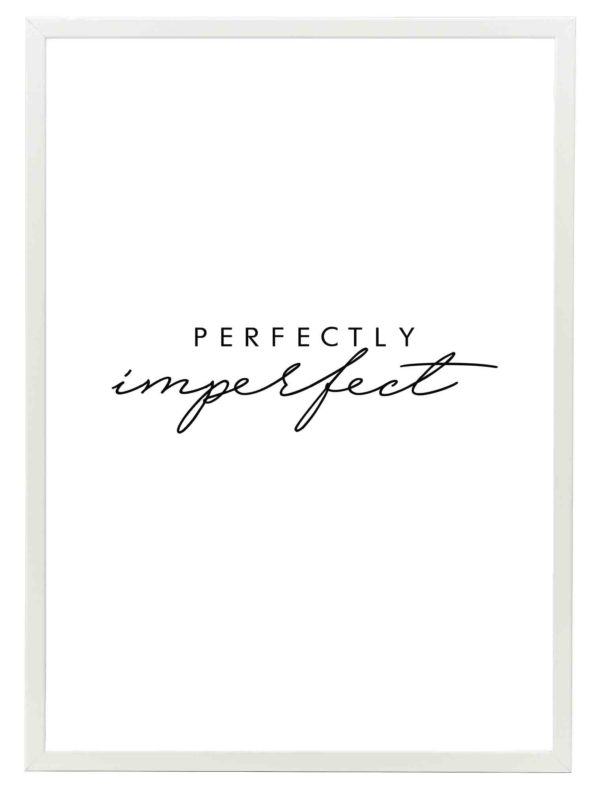 Lámina Frase Perfectly Imperfect Marco Blanco